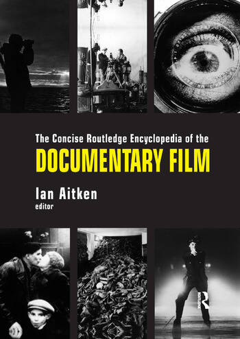 The Concise Routledge Encyclopedia of the Documentary Film book cover