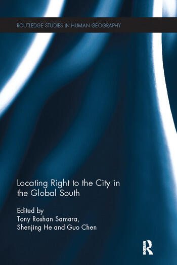 Locating Right to the City in the Global South book cover