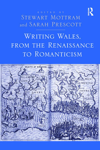 Writing Wales, from the Renaissance to Romanticism book cover