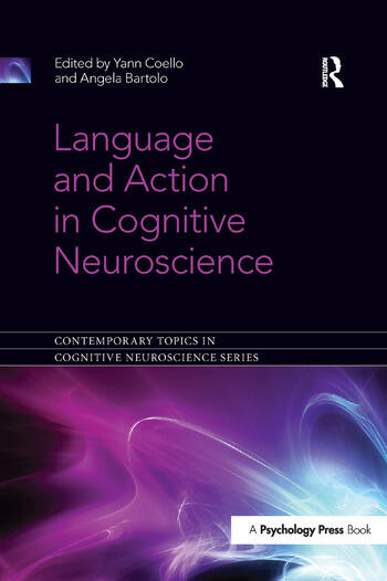 Language and Action in Cognitive Neuroscience book cover