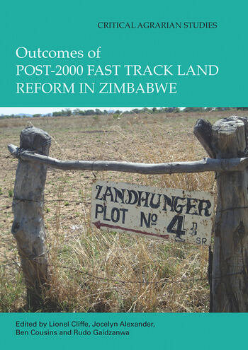 Outcomes of post-2000 Fast Track Land Reform in Zimbabwe book cover