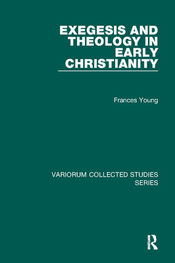 Exegesis and Theology in Early Christianity book cover