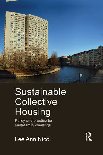 Sustainable Collective Housing Policy and Practice for Multi-family Dwellings book cover