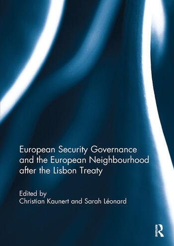 European Security Governance and the European Neighbourhood after the Lisbon Treaty book cover