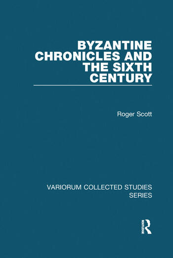 Byzantine Chronicles and the Sixth Century book cover