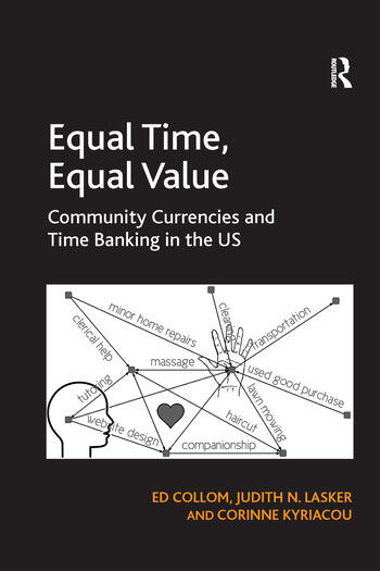 Equal Time, Equal Value Community Currencies and Time Banking in the US book cover