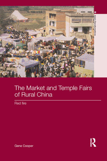 The Market and Temple Fairs of Rural China Red Fire book cover