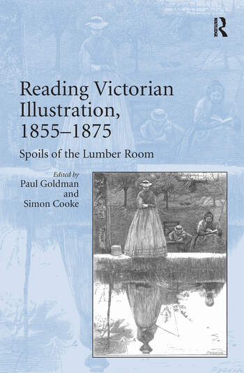 Reading Victorian Illustration, 1855–1875 Spoils of the Lumber Room book cover