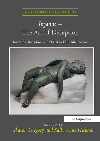 Inganno – The Art of Deception Imitation, Reception, and Deceit in Early Modern Art book cover