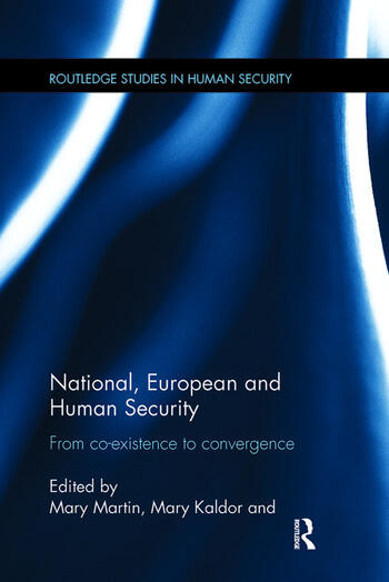 National, European and Human Security From Co-Existence to Convergence book cover