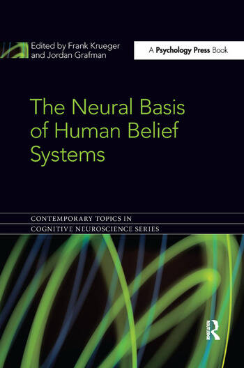 The Neural Basis of Human Belief Systems book cover