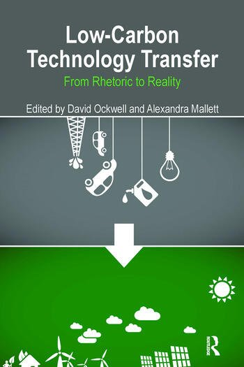 Low-Carbon Technology Transfer From Rhetoric to Reality book cover