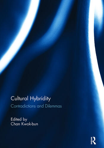 Cultural Hybridity Contradictions and Dilemmas book cover