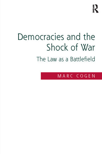Democracies and the Shock of War The Law as a Battlefield book cover