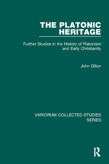 The Platonic Heritage Further Studies in the History of Platonism and Early Christianity book cover