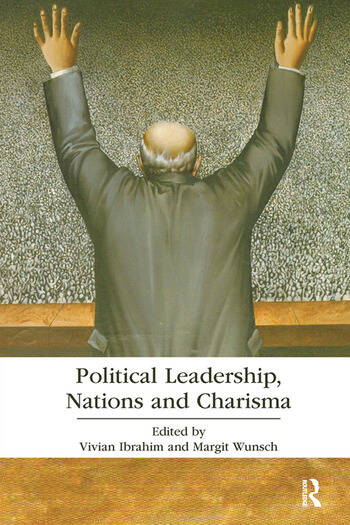 Political Leadership, Nations and Charisma book cover