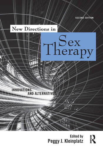 New Directions in Sex Therapy Innovations and Alternatives book cover