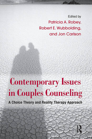 Contemporary Issues in Couples Counseling A Choice Theory and Reality Therapy Approach book cover