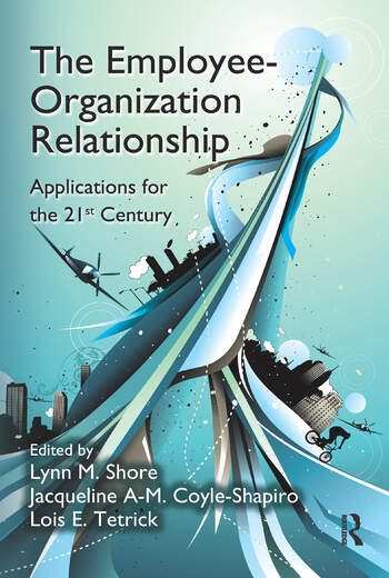 The Employee-Organization Relationship Applications for the 21st Century book cover