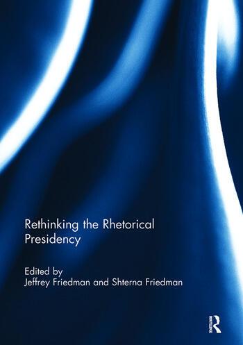 Rethinking the Rhetorical Presidency book cover