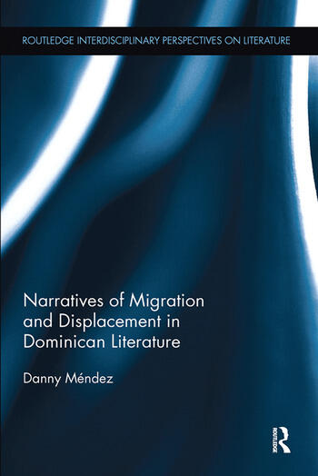 Narratives of Migration and Displacement in Dominican Literature book cover