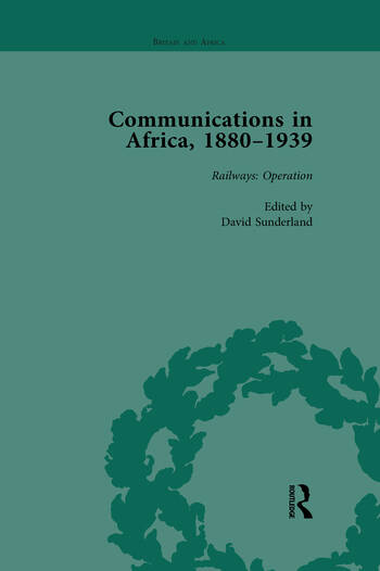 Communications in Africa, 1880–1939, Volume 3 book cover
