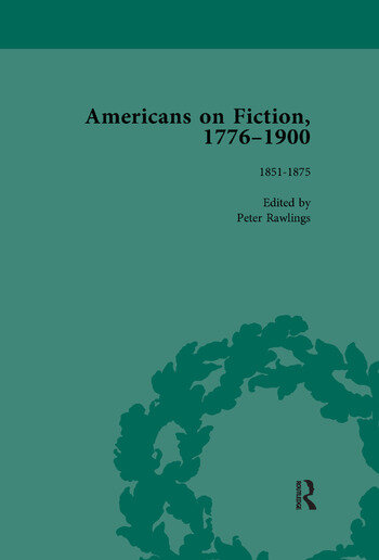 Americans on Fiction, 1776-1900 Volume 2 book cover
