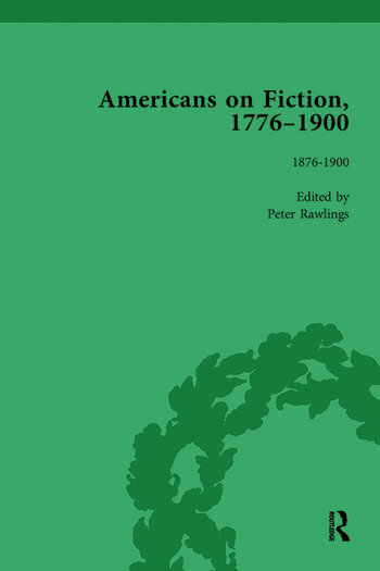 Americans on Fiction, 1776-1900 Volume 3 book cover