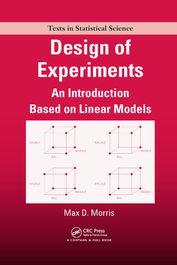 Design of Experiments An Introduction Based on Linear Models book cover
