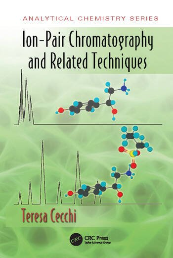 Ion-Pair Chromatography and Related Techniques book cover