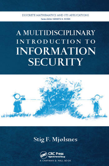 A Multidisciplinary Introduction to Information Security book cover