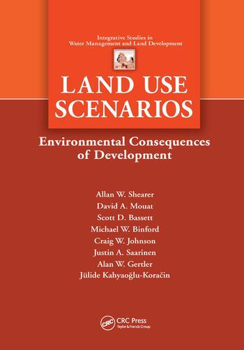 Land Use Scenarios Environmental Consequences of Development book cover