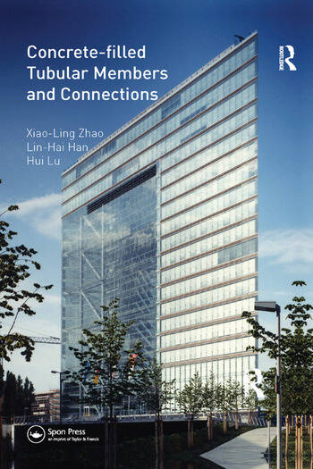 Concrete-filled Tubular Members and Connections book cover