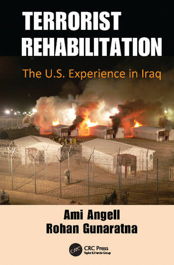 Terrorist Rehabilitation The U.S. Experience in Iraq book cover