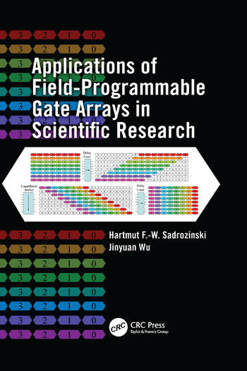 Applications of Field-Programmable Gate Arrays in Scientific Research book cover