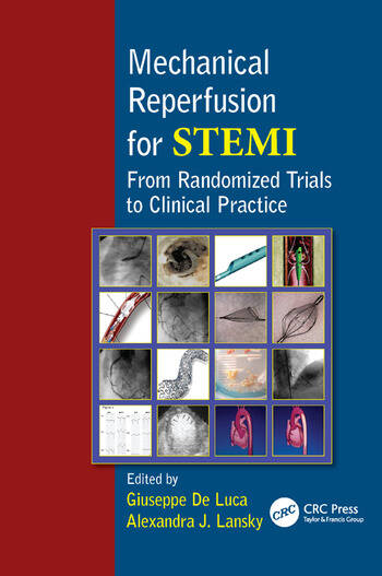 Mechanical Reperfusion for STEMI From Randomized Trials to Clinical Practice book cover