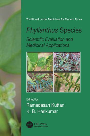 Phyllanthus Species Scientific Evaluation and Medicinal Applications book cover
