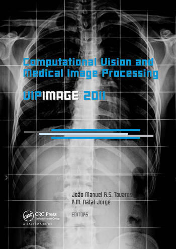 Computational Vision and Medical Image Processing: VipIMAGE 2011 book cover