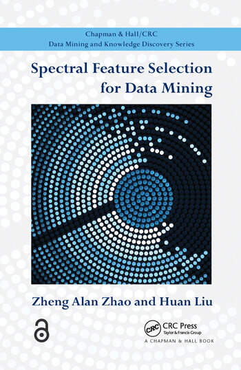 Spectral Feature Selection for Data Mining book cover
