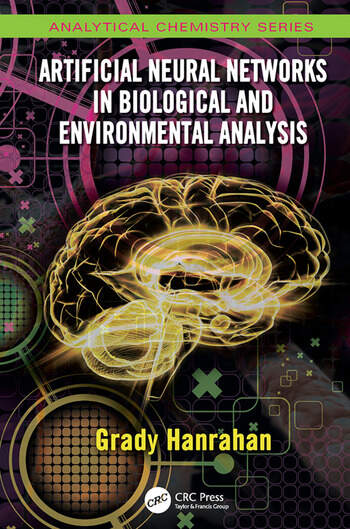 Artificial Neural Networks in Biological and Environmental Analysis book cover