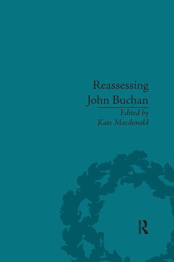 Reassessing John Buchan Beyond the Thirty Nine Steps book cover