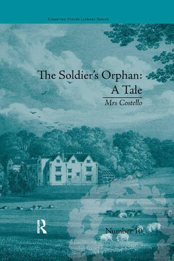 The Soldier's Orphan: A Tale by Mrs Costello book cover