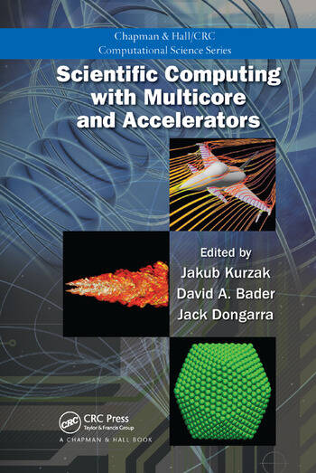 Scientific Computing with Multicore and Accelerators book cover