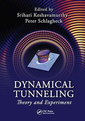 Dynamical Tunneling Theory and Experiment book cover