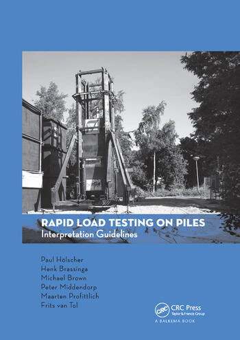 Rapid Load Testing on Piles Interpretation Guidelines book cover