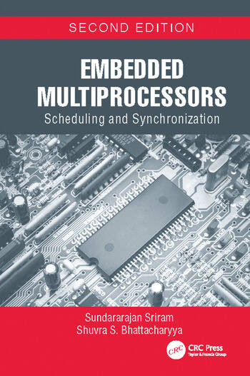 Embedded Multiprocessors Scheduling and Synchronization, Second Edition book cover