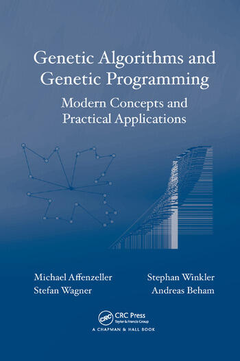 Genetic Algorithms and Genetic Programming Modern Concepts and Practical Applications book cover