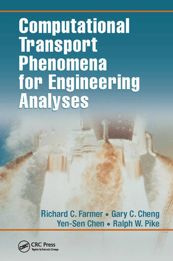Computational Transport Phenomena for Engineering Analyses book cover