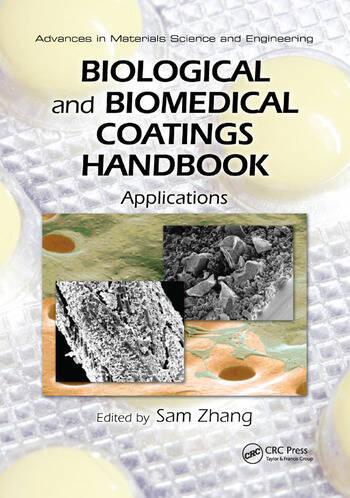 Biological and Biomedical Coatings Handbook Applications book cover