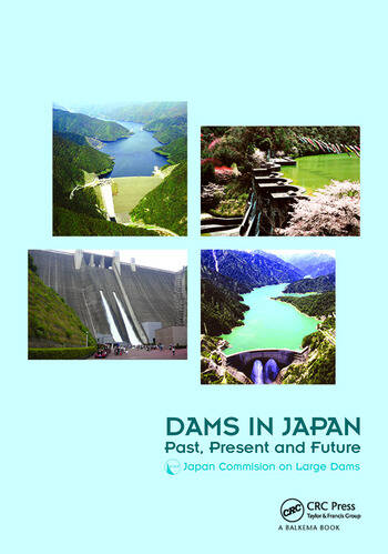 Dams in Japan Past, Present and Future book cover